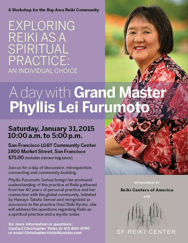 Flyer for the January 31, 2015 event in San Francisco, Exploring Reiki as a Spiritual Practice - An Individual Choice, with Sensei Phyllis Lei Furumoto