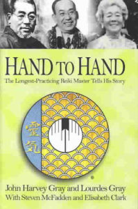 Cover of the book Hand to Hand by Reiki Master John Harvey Gray