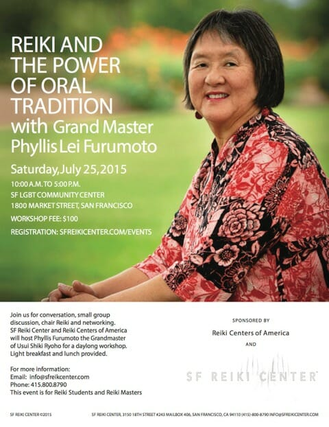 Flyer for REIKI AND THE POWER OF ORAL TRADITION with Grand Master Phyllis Lei Furumoto